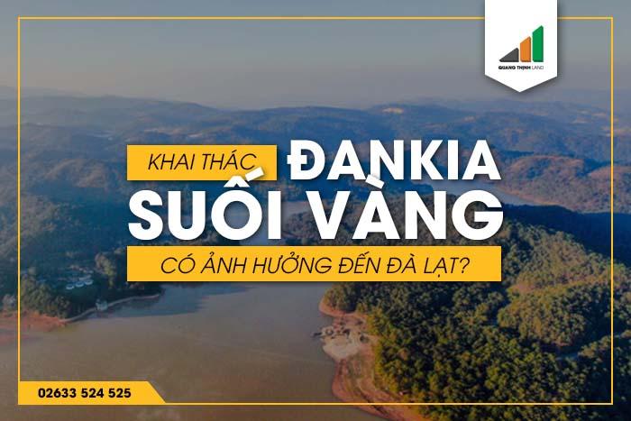 Khai thác Đankia - Suối vàng - songphuong.vn